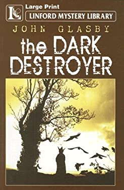 The Dark Destroyer 9781846179495