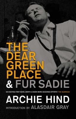 The Dear Green Place: & Fur Sadie 9781846970795