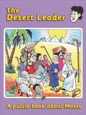 The Desert Leader: A Puzzle Book about Moses 7503402