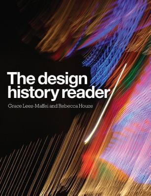 The Design History Reader 9781847883896