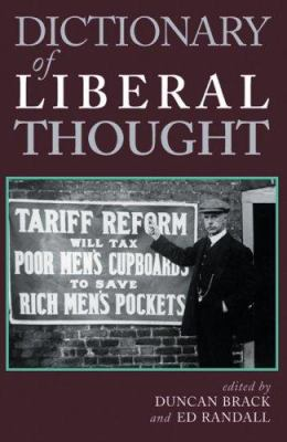 The Dictionary of Liberal Thought