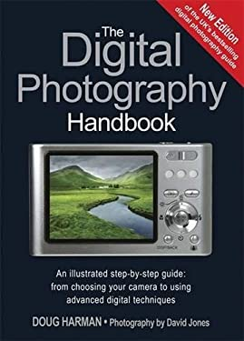 The Digital Photography Handbook 9781847244451