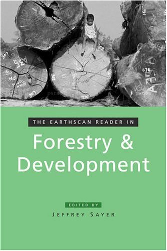 The Earthscan Reader in Forestry and Development 9781844071548