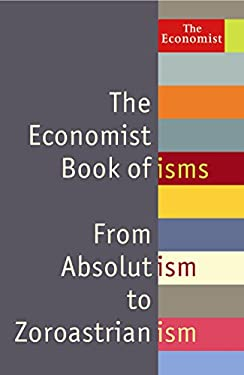 Book of Isms: From Abolitionism to Zoroastrianism 9781846682988