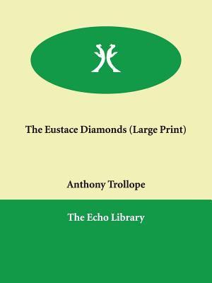 The Eustace Diamonds 9781847026637