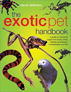 The Exotic Pet Handbook 9781842157558