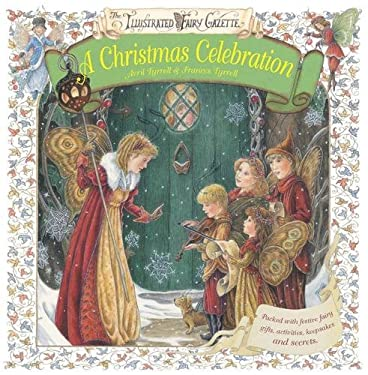 The Fairy Gazette: A Christmas Celebration 9781840116717