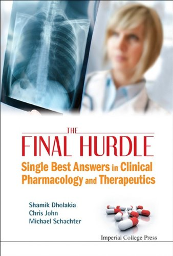 The Final Hurdle: Single Best Answers in Clinical Pharmacology and Therapeutics 9781848167445