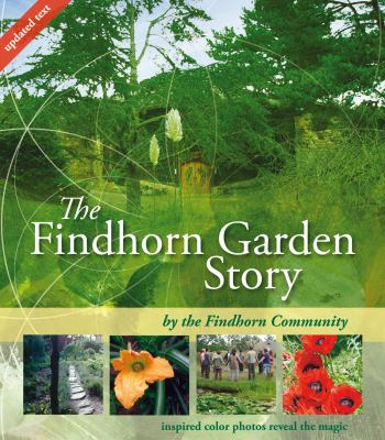 The Findhorn Garden Story 9781844091355