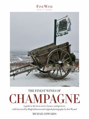 The Finest Wines of Champagne 9781845134860