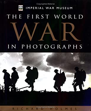 The First World War in Photographs 9781842222775