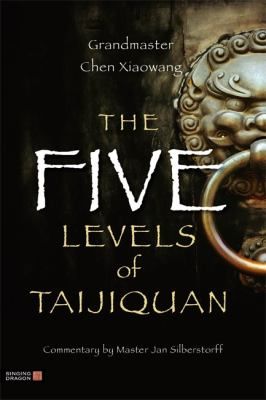 The Five Levels of Taijiquan 9781848190931