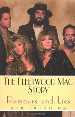 The Fleetwood Mac Story: Rumours and Lies 9781844490110