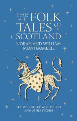 The Folk Tales of Scotland 9781841586946