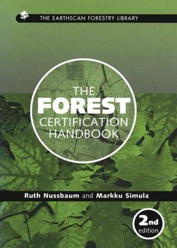 The Forest Certification Handbook 9781844071234