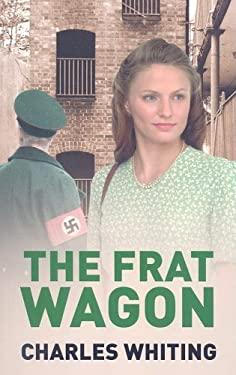 The Frat Wagon 9781842626085