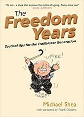 The Freedom Years: Tactical Tips for the Trailblazer Generation 7461629