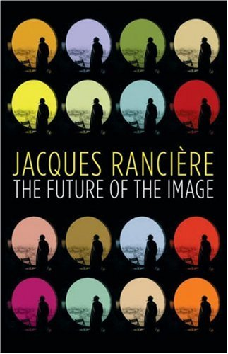 The Future of the Image 9781844671076