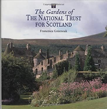 The Gardens of the National Trust for Scotland 9781845130374