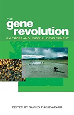 The Gene Revolution: GM Crops and Unequal Development 9781844074099