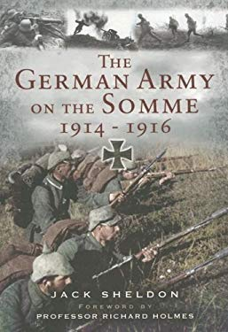 The German Army on the Somme, 1914-1916 9781844155132
