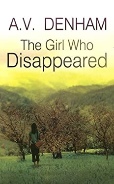 The Girl Who Disappeared 9781846177040