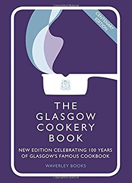 The Glasgow Cookery Book 9781849340038
