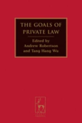 The Goals of Private Law 9781841139098