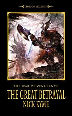 The War of Vengence: The Great Betrayal 9781849701921