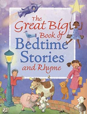 The Great Big Book of Bedtime Stories and Rhyme 9781845388829