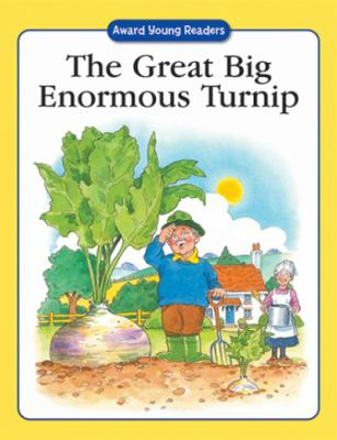 The Great Big Enormous Turnip 9781841351926