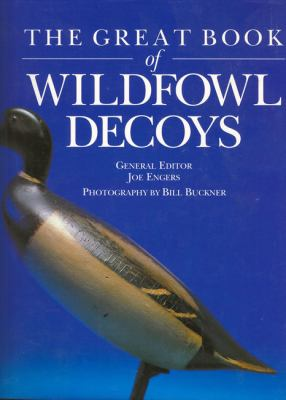 The Great Book of Wildfowl Decoys 9781840372144