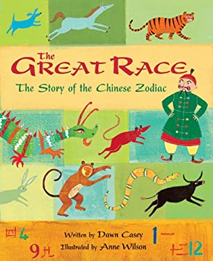 The Great Race: The Story of the Chinese Zodiac 9781846862021