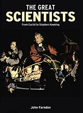 The Great Scientists: From Euclid to Stephen Hawking 9781848376069