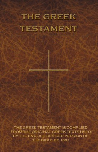 The Greek Testament: Novum Testamentum Graece 9781843560234