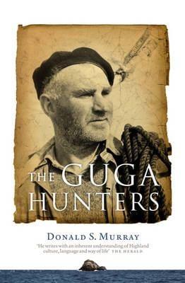 The Guga Hunters 9781841586847