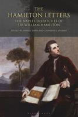 The Hamilton Letters: The Naples Dispatches of Sir William Hamilton 9781845116118