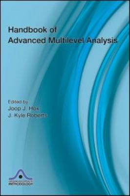 Handbook of Advanced Multilevel Analysis 9781841697222