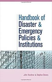 The Handbook of Disaster and Emergency Policies and Institutions 7489040