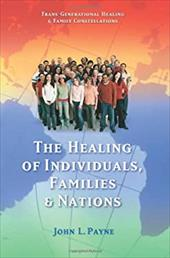 The Healing of Individuals, Families, and Nations 7489694
