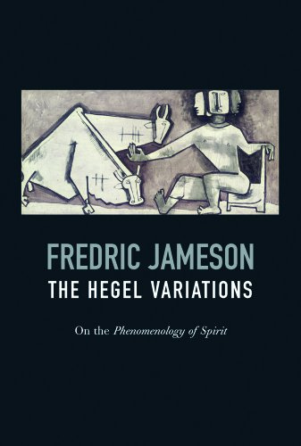 The Hegel Variations: On the Phenomenology of the Spirit 9781844676163