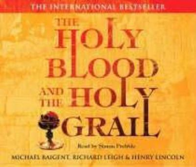 The Holy Blood and the Holy Grail 9781846570612