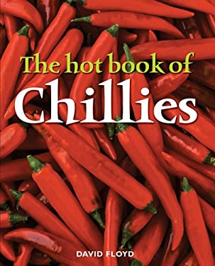 The Hot Book of Chillies 9781845370336