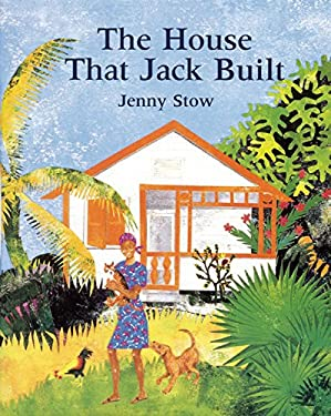 The House That Jack Built 9781845079437