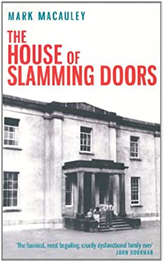 The House of Slamming Doors 9781843511670