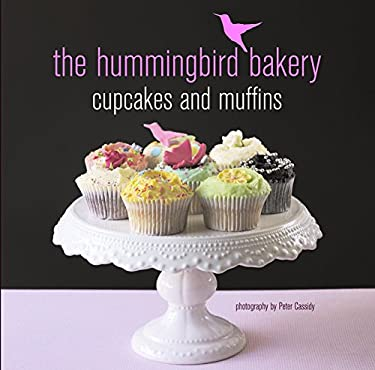 The Hummingbird Bakery Cupcakes and Muffins 9781849750752
