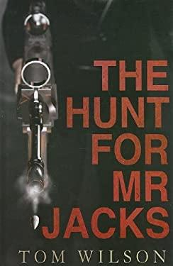 The Hunt for Mr Jacks 9781847826732