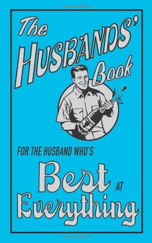 The Husbands' Book: For the Husband Who's Best at Everything 9781843173267
