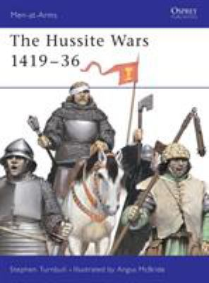 The Hussite Wars 1419-36 9781841766652