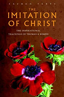 The Imitation of Christ: The Inspirational Teachings of Thomas A. Kempis 9781842931257